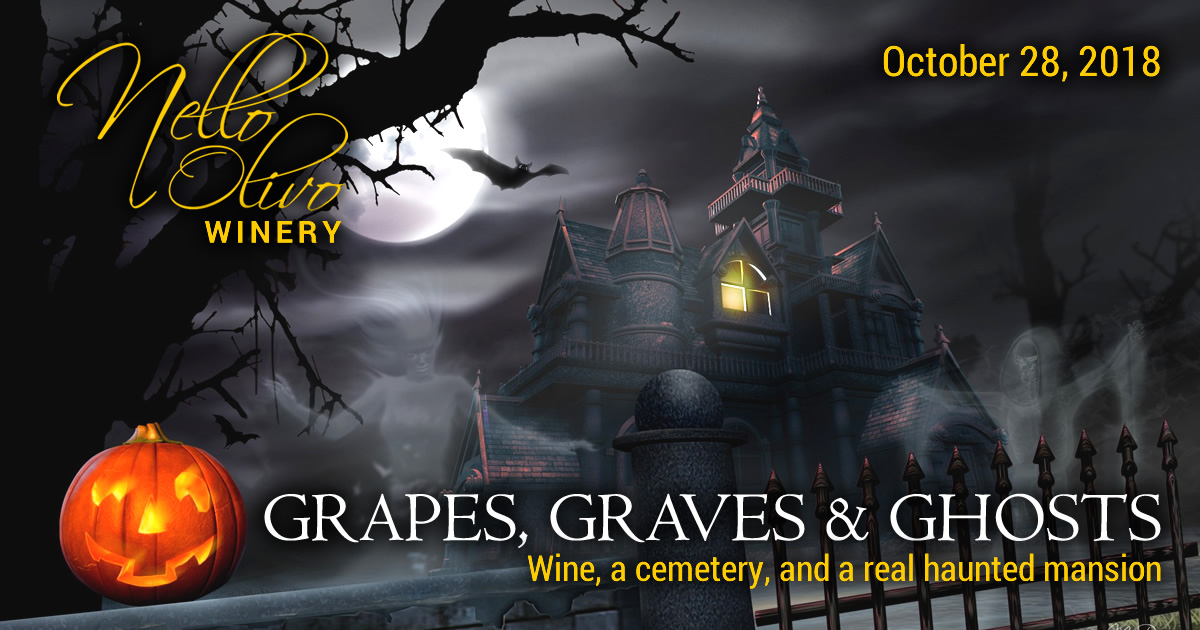 Nello Olivo Winery - Grapes, Graves and Ghosts