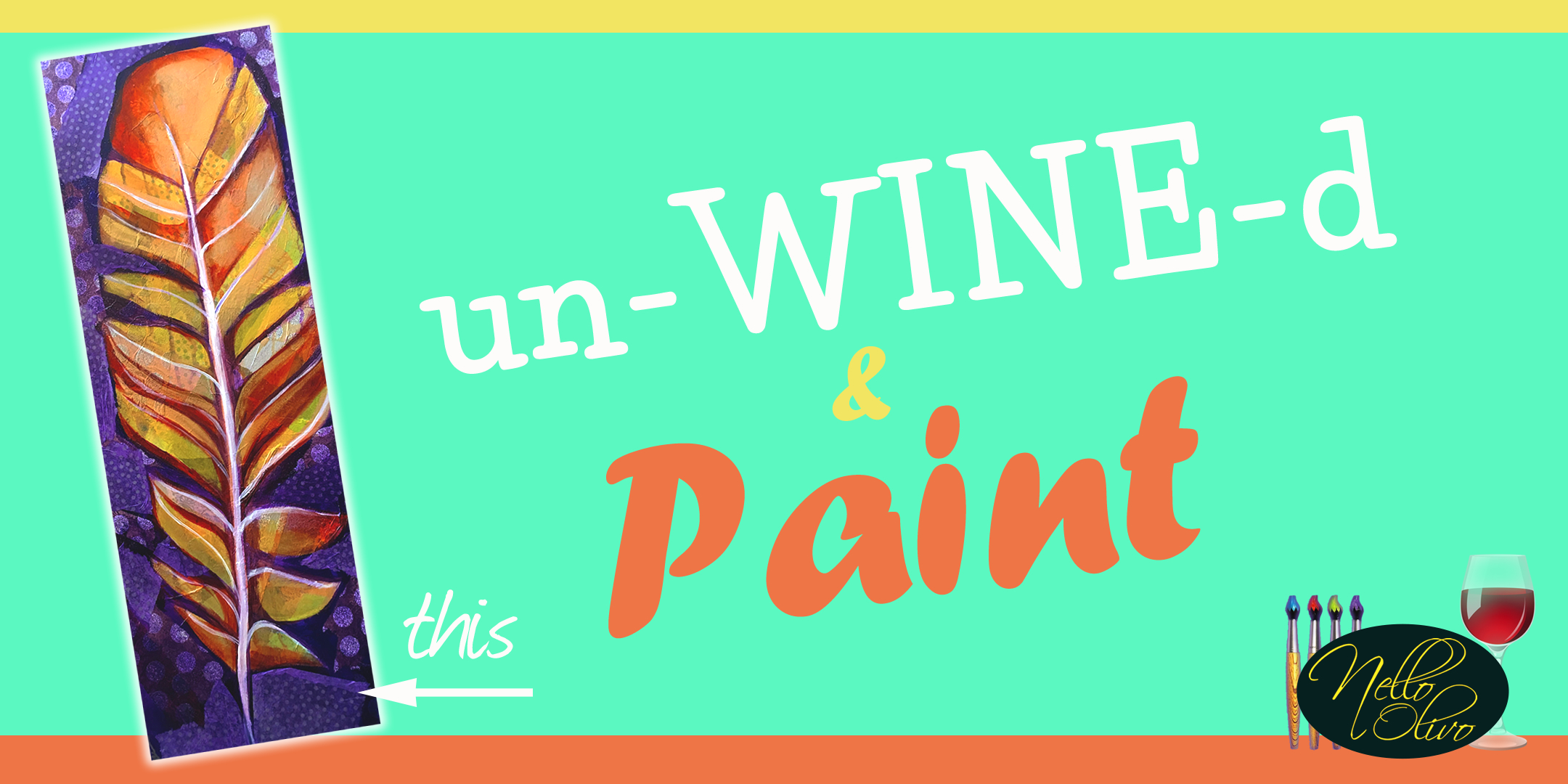 un-WINE-d and Paint at Nello Olivo 3rd Thursday Date Night